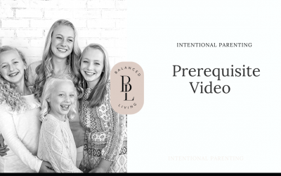 Intentional Parenting, The Prerequisite Video
