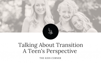 Talking About Transition – A Teen's Perspective