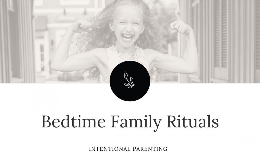 Bedtime Family Rituals