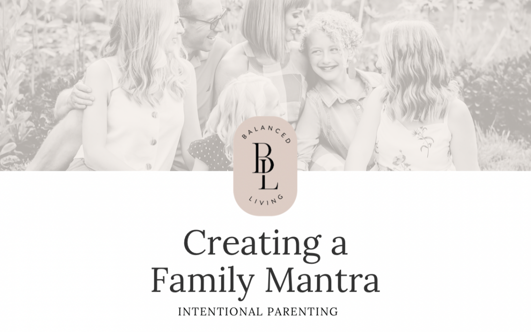 Creating a Family Mantra